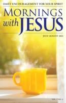 Mornings with Jesus July 01, 2021 Issue Cover