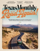 Texas Monthly | 5/1/2021 Cover