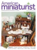 American Miniaturist | 6/1/2020 Cover